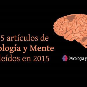 Los 25 artículos de Psicología y Mente más leídos en 2015