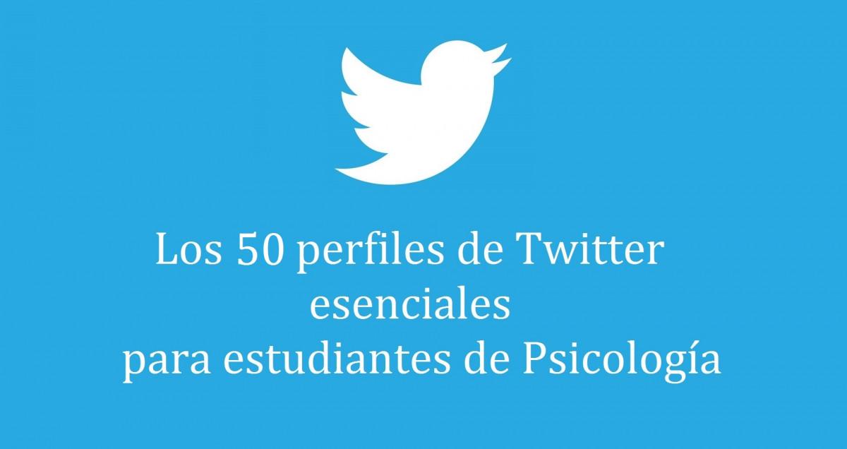 Los 50 perfiles de Twitter esenciales para estudiantes de Psicología