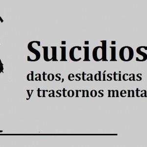 Suicidios: datos, estadísticas y trastornos mentales asociados