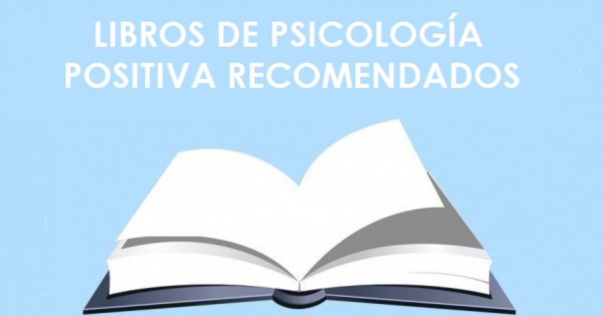 16 libros de Psicología Positiva imprescindibles