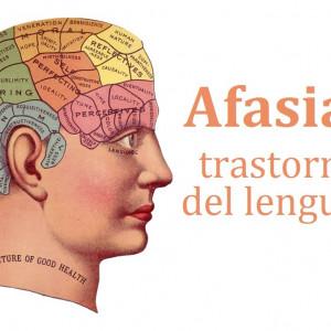 Afasias: los principales trastornos del lenguaje