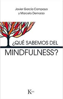 Qué sabemos del Mindfulness