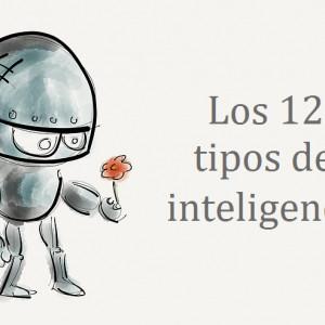Los 12 tipos de inteligencia: ¿cuál posees tú?