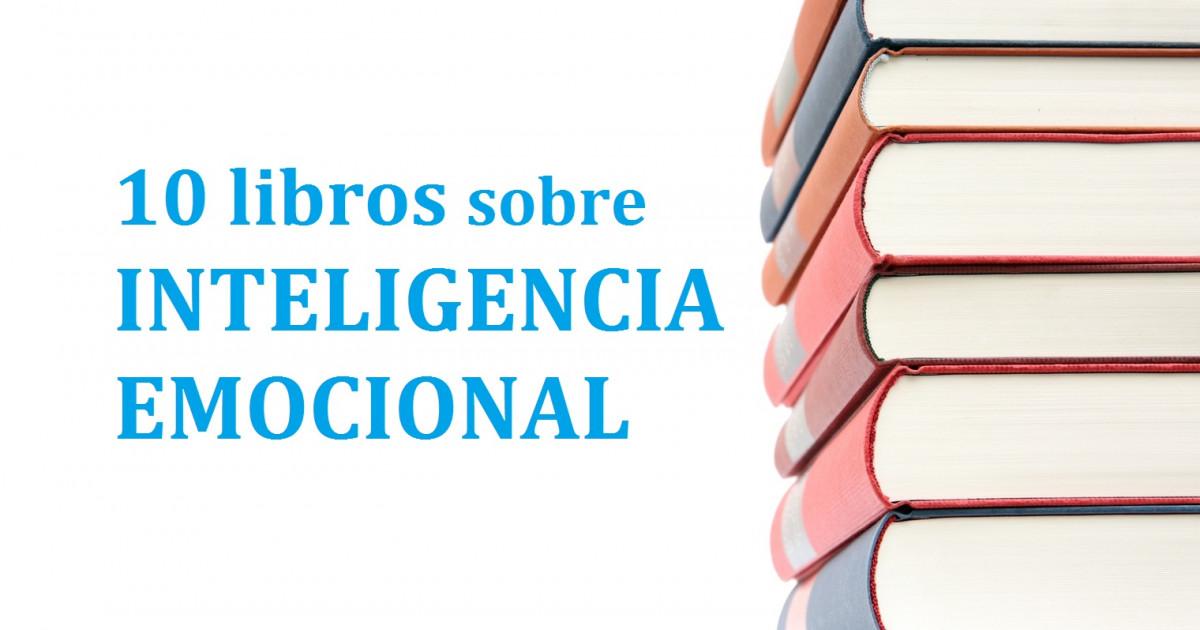 1aec1eaea 11 libros sobre inteligencia emocional que necesitas leer