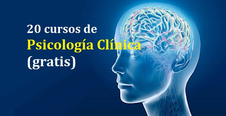 20 cursos online sobre Psicología Clínica (gratis)