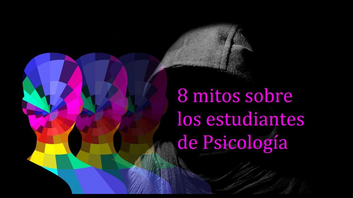 8 grandes mitos sobre los estudiantes de Psicología