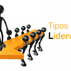 Tipos de Liderazgo: Las 5 clases de líder más habituales