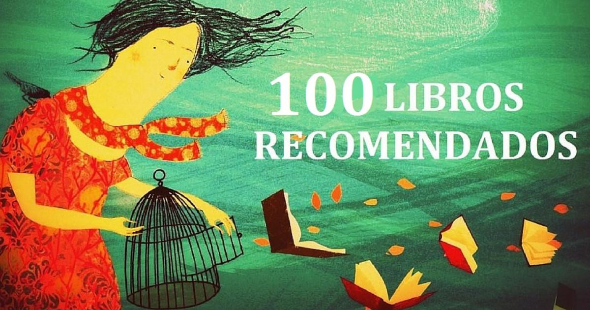 39b2e2ffb57b 100 libros recomendados que debes leer en tu vida