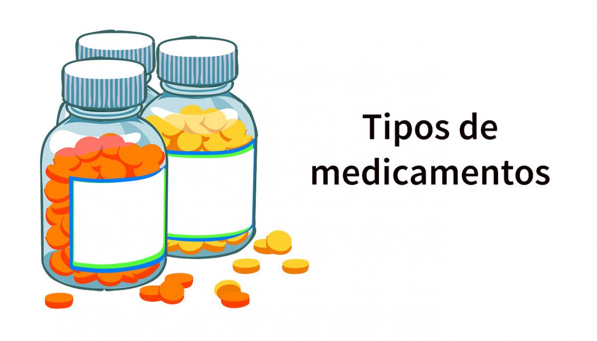 Tipos de medicamentos (según su uso y efectos secundarios)