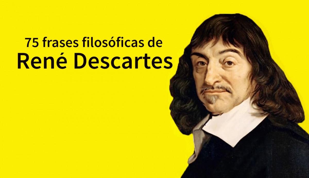 75 frases de René Descartes para entender su pensamiento