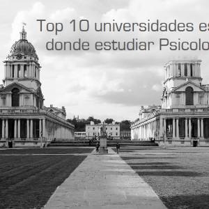 Las 10 mejores universidades para estudiar Psicología en España