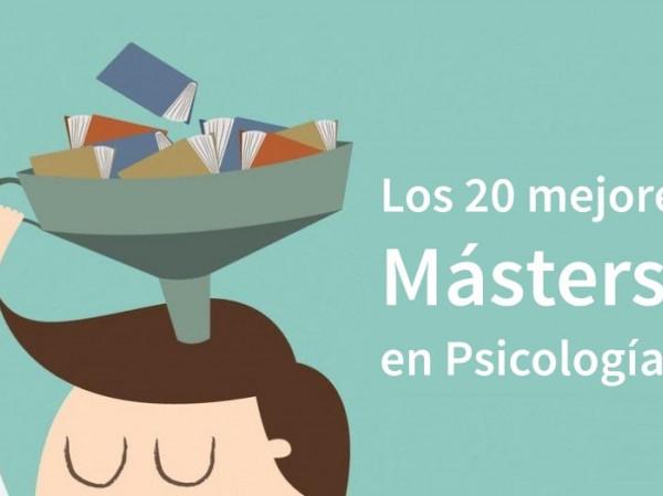Los 21 Mejores Másters En Psicología