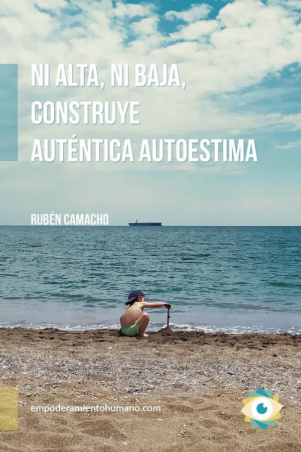 Ni alta, ni baja, construye auténtica autoestima