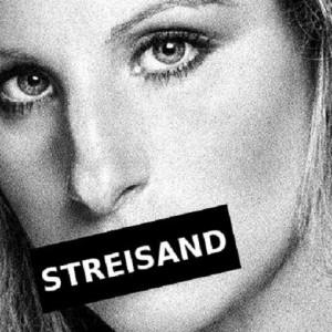 El efecto Streisand: intentar ocultar algo crea el efecto contrario