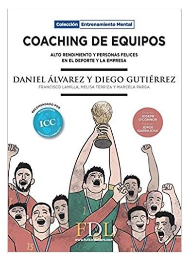 Coaching de equipos, alto rendimiento y personas felices en el deporte y la empresa